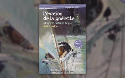 Jack London, L'évasion de la goélette