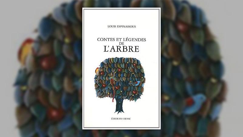 Louis Espinassous, Contes et légendes de l'arbre