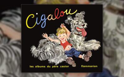 Marie Colmont, Cigalou