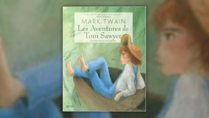 Mark Twain, Les Aventures de Tom Sawyer