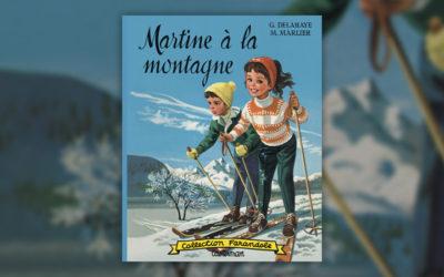 Gilbert Delahaye et Marcel Marlier, Martine à la montagne