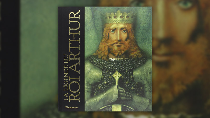 John Matthews, La Légende du Roi Arthur