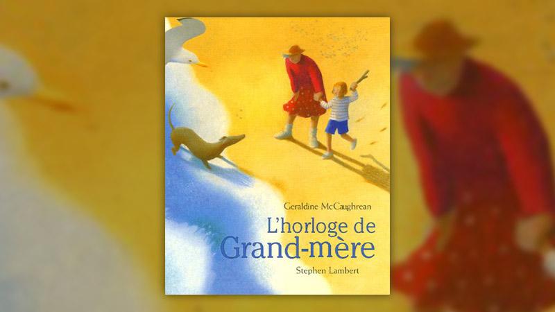 Geraldine McCaughrean, L'Horloge de Grand-mère