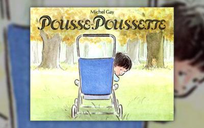 Michel Gay, Pousse-Poussette