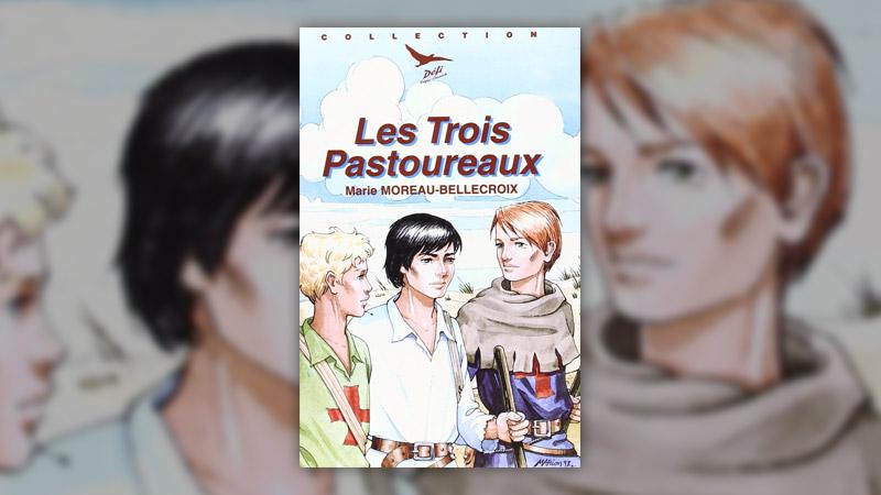 Anne Moreau‐Bellecroix, Les Trois Pastoureaux