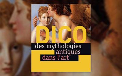 Christiane Lavaquerie-Klein et Laurence Paix-Rusterholtz, Dico des mythologies antiques dans l'art