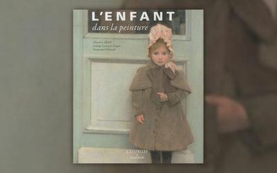 N. Laneyrie-Dagen, S. Allard, E. Pernoud, L'enfant dans la peinture