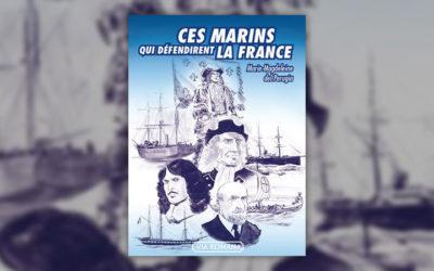 Marie-Madeleine del Perugia, Ces marins qui défendirent la France