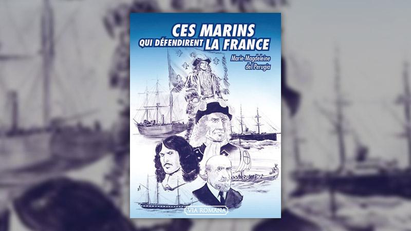 Marie‐Madeleine del Perugia, Ces marins qui défendirent la France