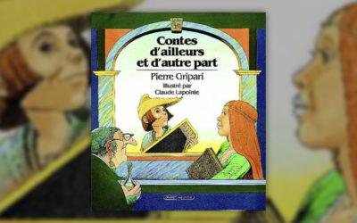 Pierre Gripari, Contes d'ailleurs et d'autre part