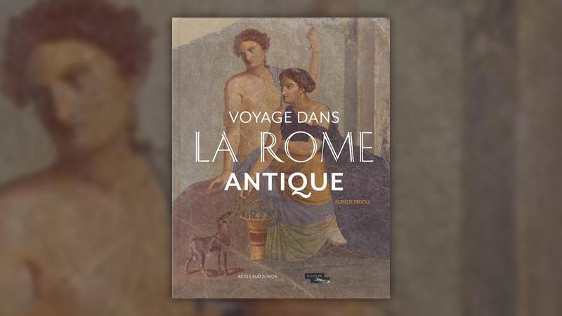Aurélie Piriou, Voyage dans la Rome antique