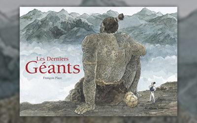 François Place, Les Derniers Géants