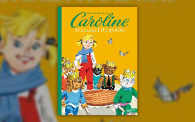 Pierre Probst, Caroline et la galette des rois