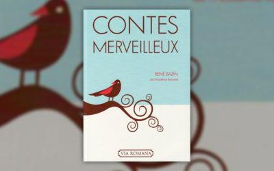 René Bazin, Contes merveilleux