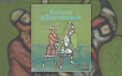 Violaine Bouvet-Lanselle, Roland à Roncevaux