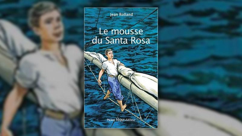 Jean Rolland, Le Mousse du Santa Rosa