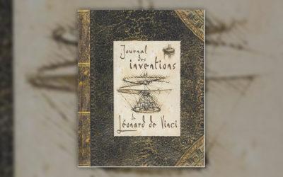 David Hawcock et Sabine Rolland, Journal des inventions de Léonard de Vinci