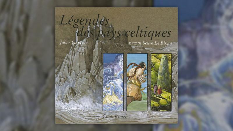 Erwan Seure Le Bihan, Légendes des pays celtiques