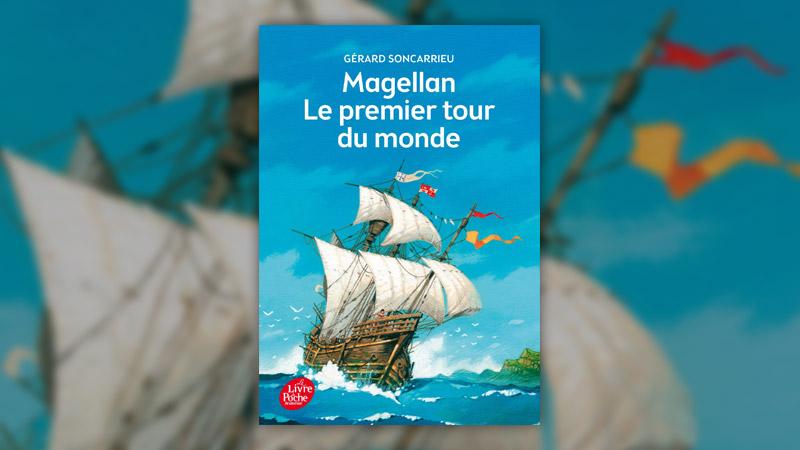 Gérard Soncarrieu, Magellan, le premier tour du monde