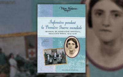 Sophie Humann, Infirmière pendant la Première Guerre mondiale, journal de Geneviève Darfeuil, Houlgate-Paris, 1914–1918
