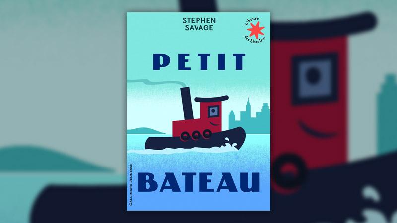 Stephen Savage, Petit Bateau