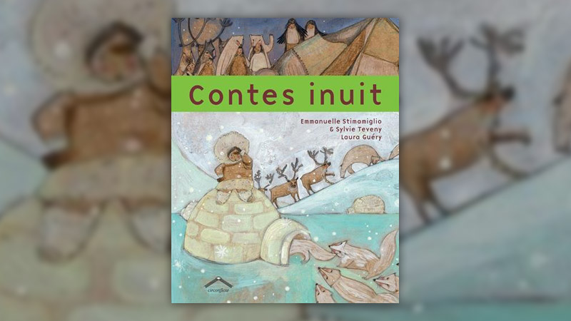 E. Stimamiglio et S. Teveny, Contes inuit