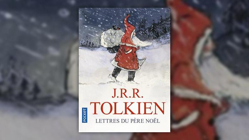 J. R. R. Tolkien, Lettres du père Noël