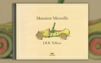 J. R. R. Tolkien, Monsieur Merveille