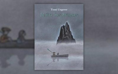 Tomi Ungerer, Maître des brumes