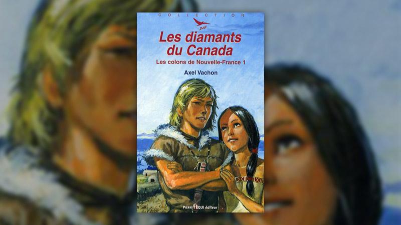 Axel Vachon, Les Colons de Nouvelle-France