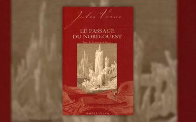 Jules Verne, Le Passage du nord-ouest