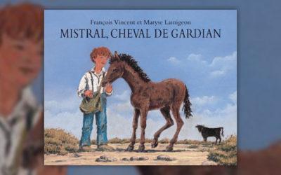 François Vincent, Mistral, cheval de gardian