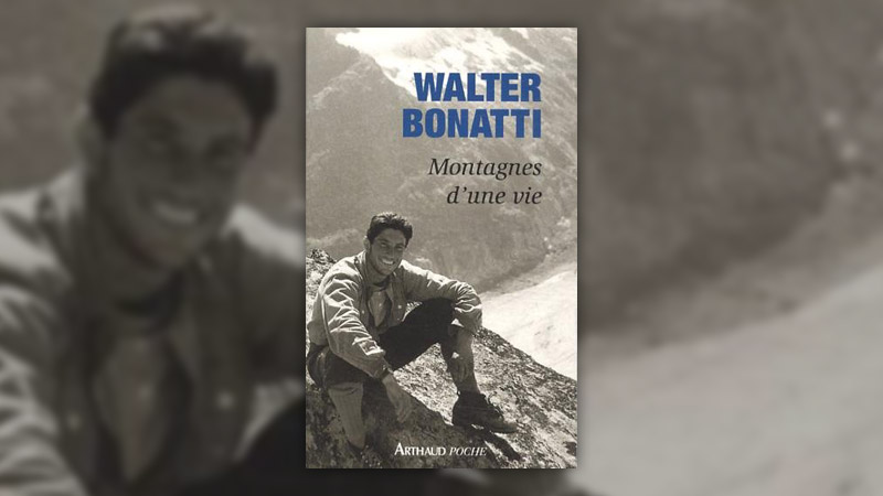 Walter Bonatti, Montagnes d'une vie