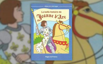 Jean-Luc Cherrier et Patricia Tollia, La belle histoire de Jeanne d'Arc