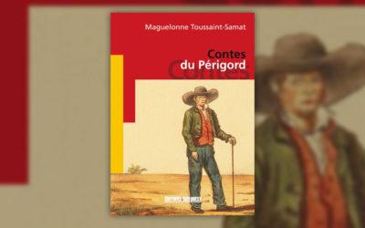 Maguelonne Toussaint-Samat, Contes du Périgord