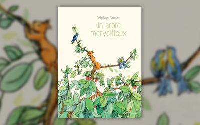 Delphine Grenier, Un arbre merveilleux