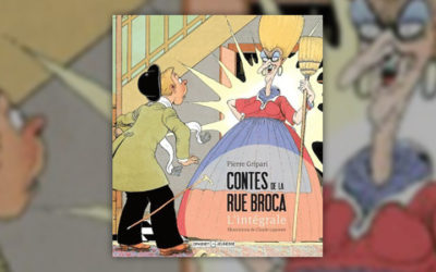 Pierre Gripari, Contes de la rue Broca, l'intégrale