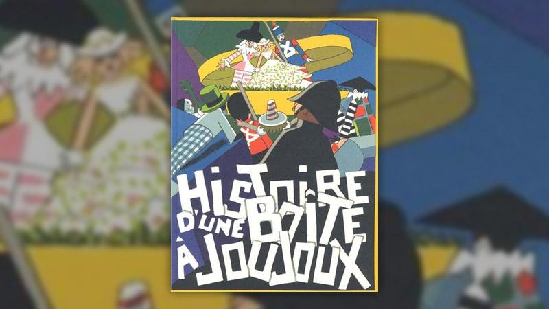 André Hellé, Histoire d'une boîte à joujoux