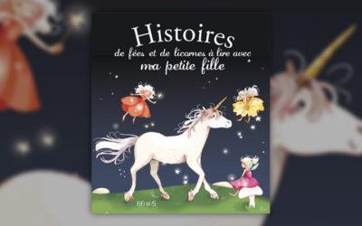 Sophie de Mullenheim, Histoires de fées et de licornes à lire avec ma petite fille