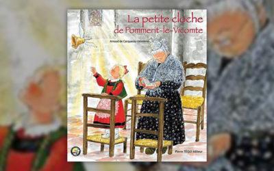 Arnaud de Cacqueray Valmenier, La Petite Cloche de Pommerit-le-Vicomte