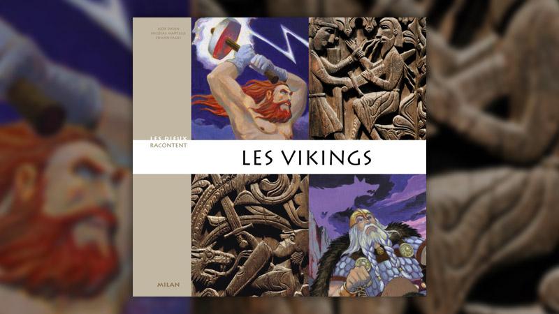 Igor Davin et Nicolas Martelle, Les Vikings