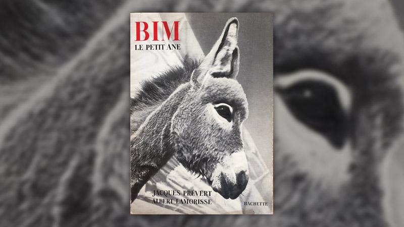 Jacques Prévert et Albert Lamorisse, Bim, le petit âne