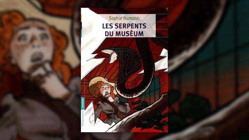 Sophie Humann, Les serpents du Museum
