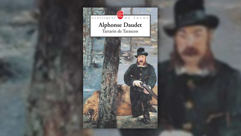 Alphonse Daudet, Tartarin de Tarascon