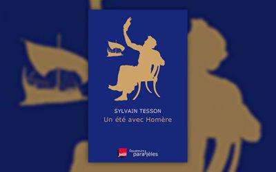 Sylvain Tesson, Un été avec Homère