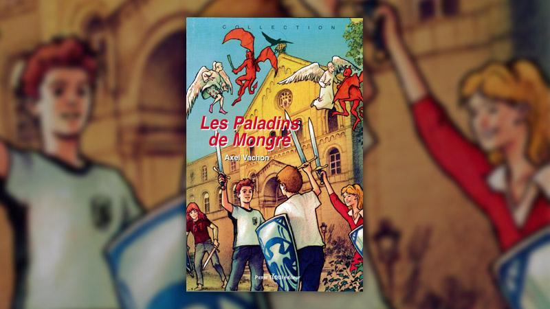 Axel Vachon, Les Paladins de Mongré