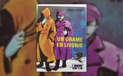 Jules Verne, Un drame en Livonie