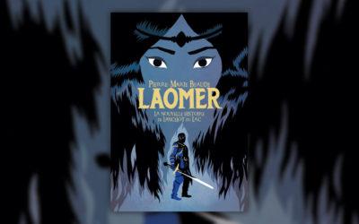 Pierre-Marie Beaude, Laomer, La nouvelle histoire de Lancelot du Lac