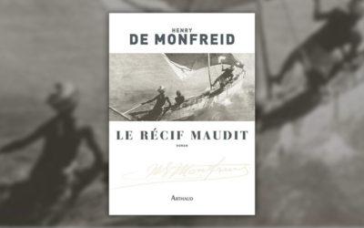 Henry de Monfreid, Le récif maudit