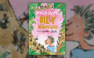 Roald Dahl, Billy et les Minuscules